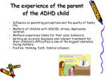 the experience of the parent of the adhd child
