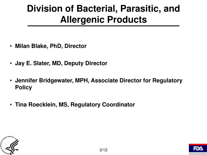 Division of bacterial parasitic and allergenic products