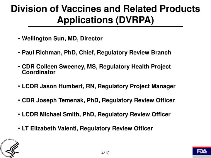 Division of Vaccines and Related Products Applications (DVRPA)