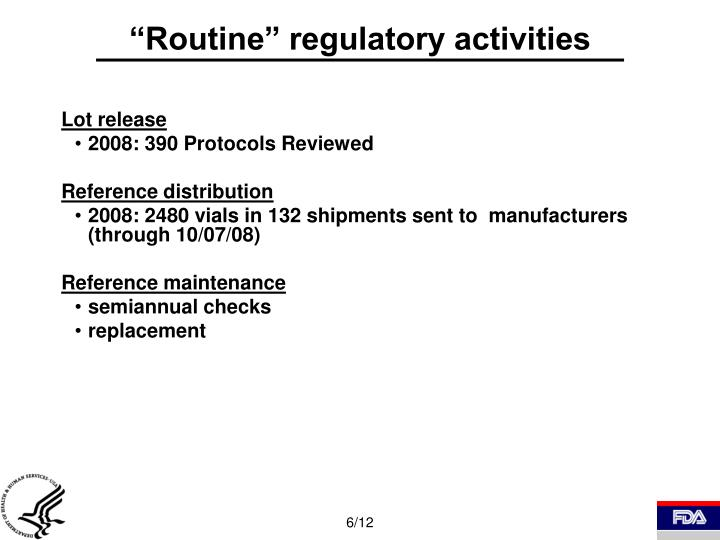"""Routine"" regulatory activities"