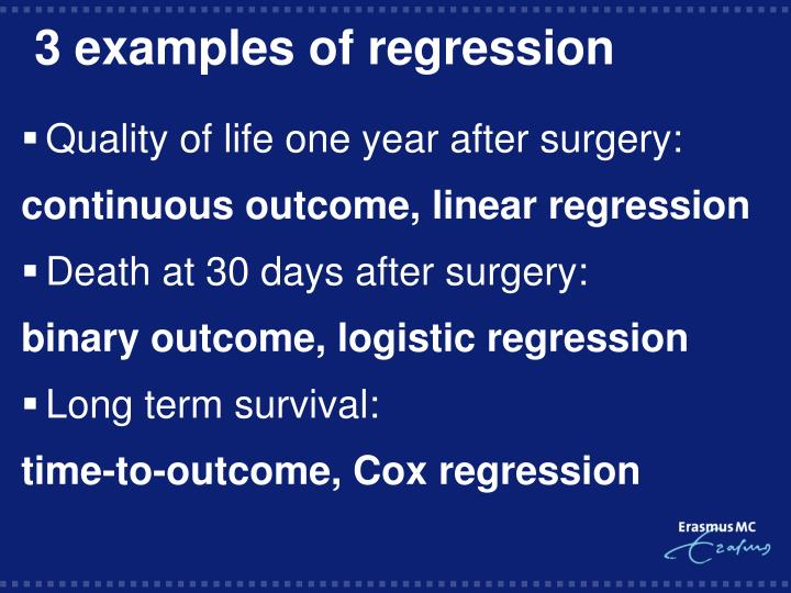 3 examples of regression