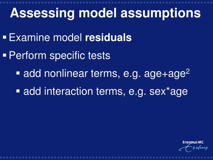 Assessing model assumptions