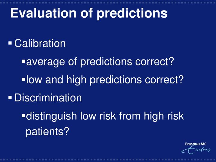 Evaluation of predictions