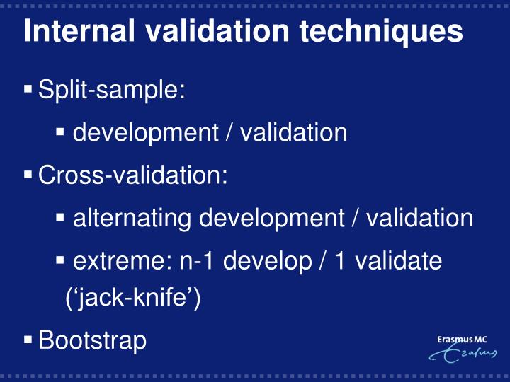 Internal validation techniques