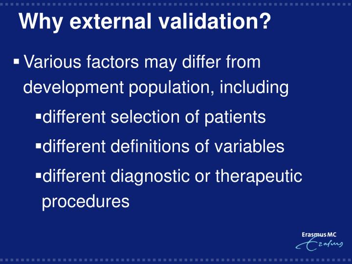 Why external validation?