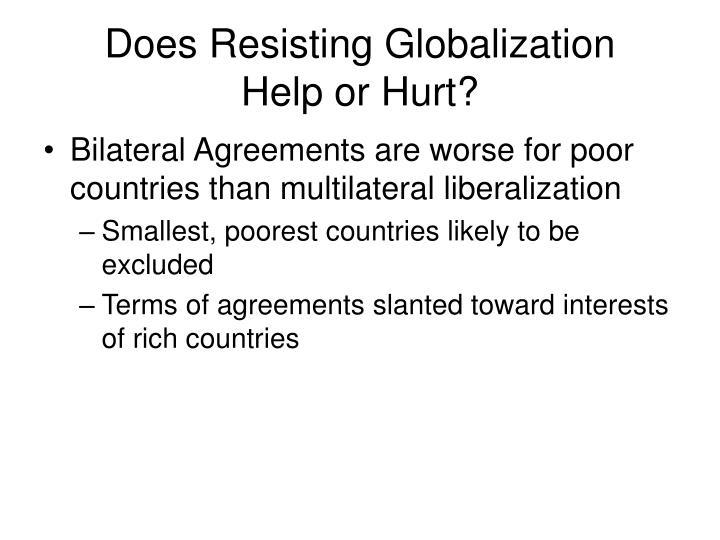 Does Resisting Globalization