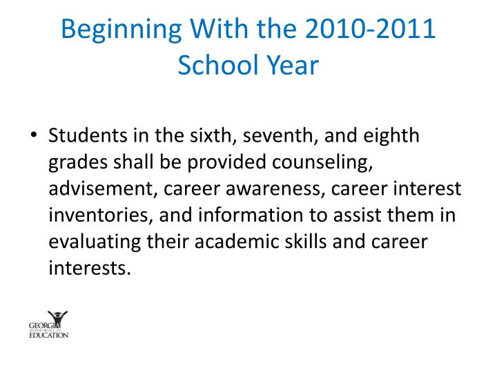 Beginning With the 2010-2011 School Year