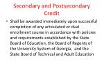 secondary and postsecondary credit