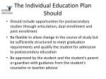 the individual education plan should