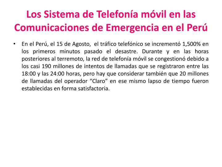 Los Sistema de Telefonía móvil en las Comunicaciones de Emergencia en el Perú