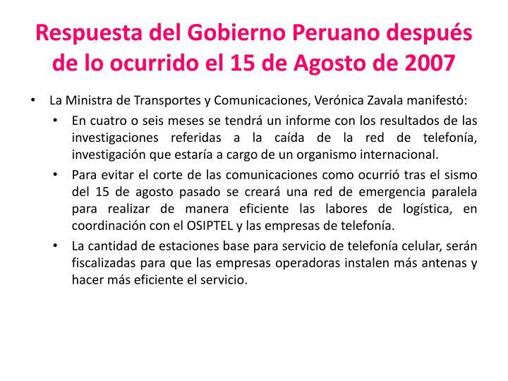 Respuesta del Gobierno Peruano después de lo ocurrido el 15 de Agosto de 2007