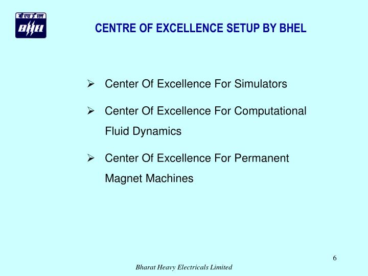 CENTRE OF EXCELLENCE SETUP BY BHEL