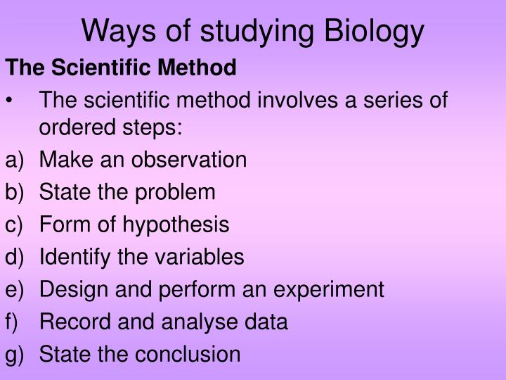 Ways of studying Biology