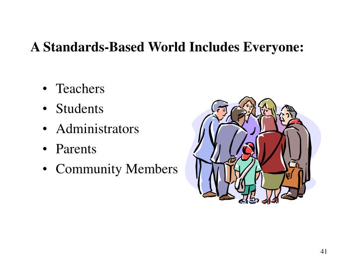 A Standards-Based World Includes Everyone: