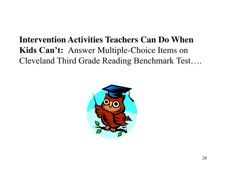 Intervention Activities Teachers Can Do When Kids Can't: