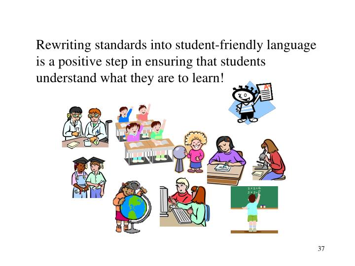 Rewriting standards into student-friendly language