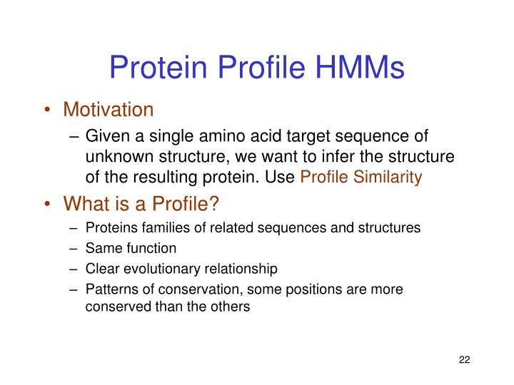 Protein Profile HMMs