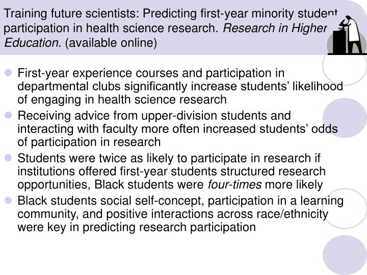 Training future scientists: Predicting first-year minority student participation in health science research.