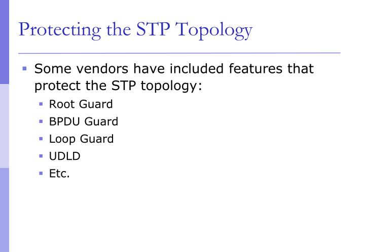 Protecting the STP Topology