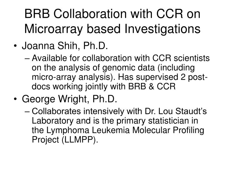 BRB Collaboration with CCR on Microarray based Investigations