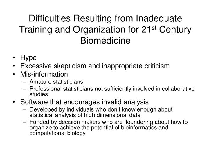 Difficulties Resulting from Inadequate Training and Organization for 21