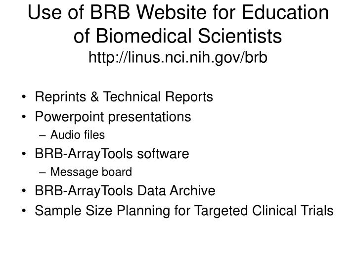 Use of BRB Website for Education of Biomedical Scientists