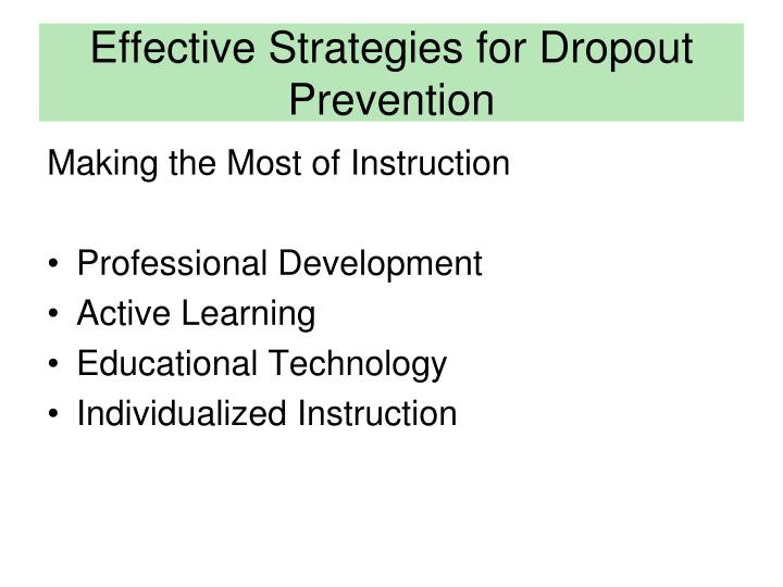 Effective Strategies for Dropout Prevention