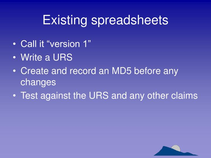 Existing spreadsheets