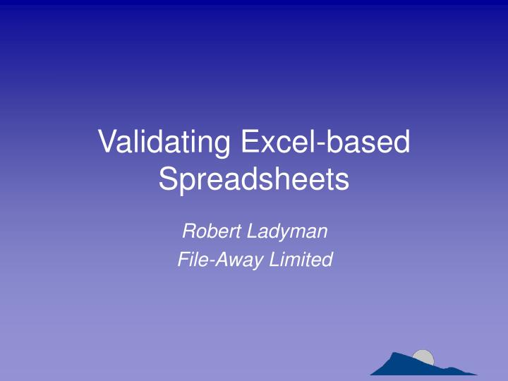 validating excel based spreadsheets