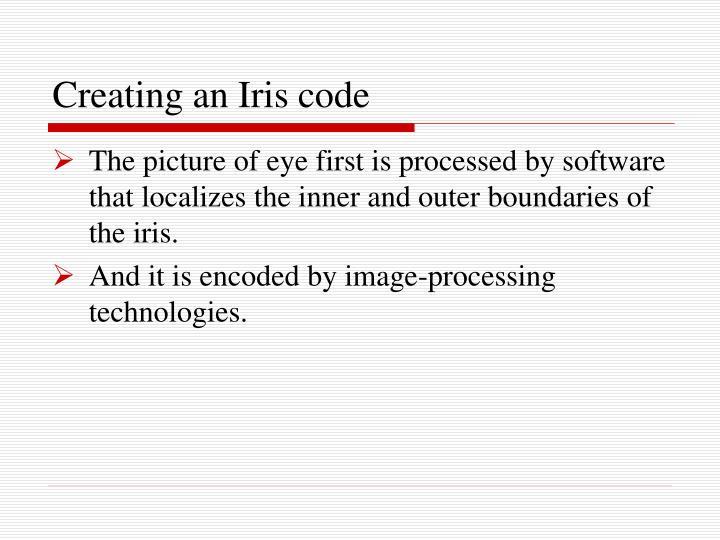 Creating an Iris code