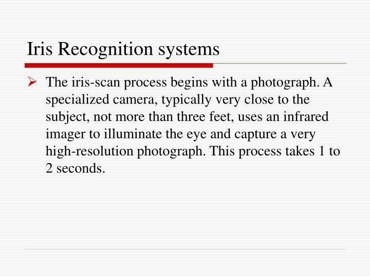 Iris Recognition systems