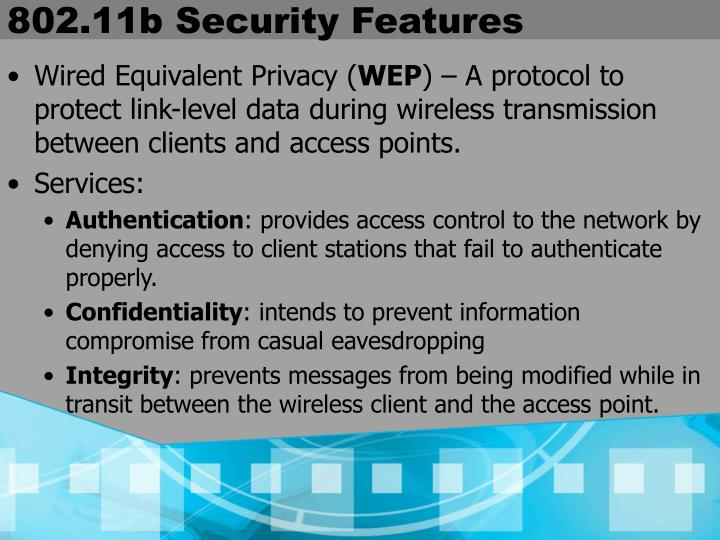 802.11b Security Features