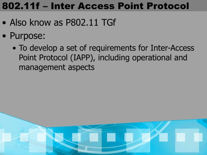 802.11f – Inter Access Point Protocol