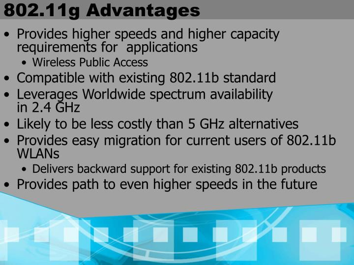802.11g Advantages