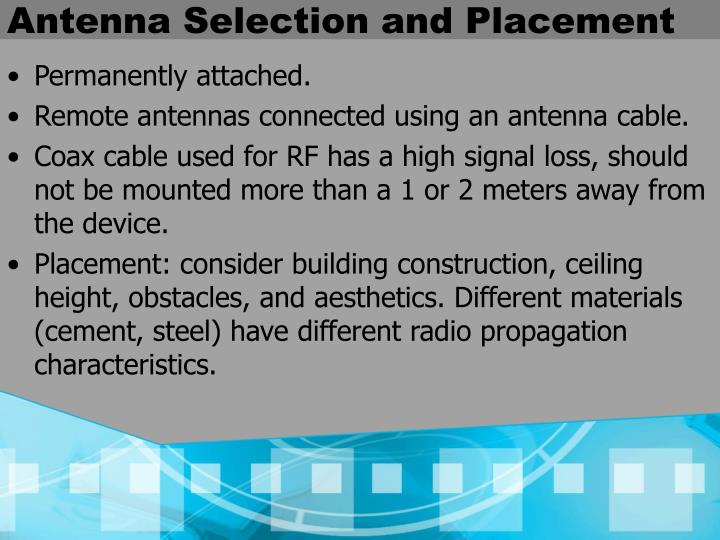 Antenna Selection and Placement