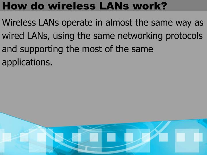 How do wireless LANs work?