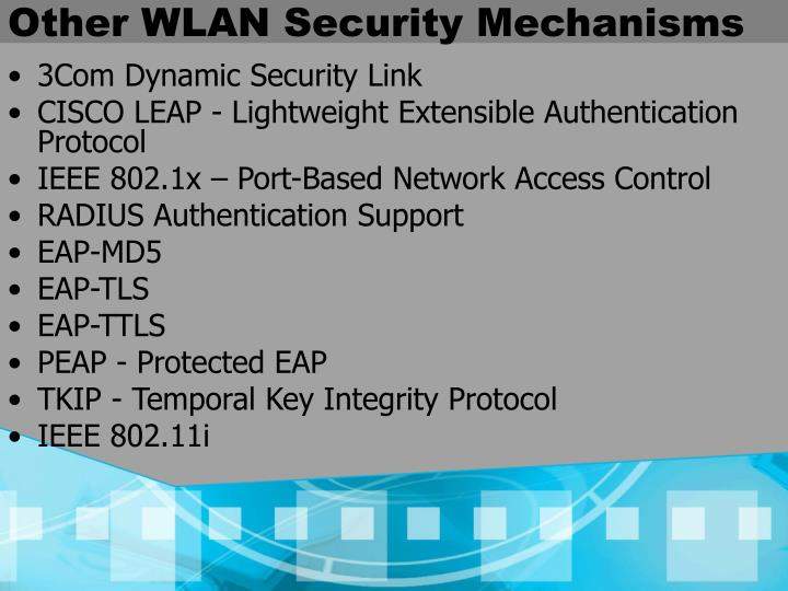 Other WLAN Security Mechanisms