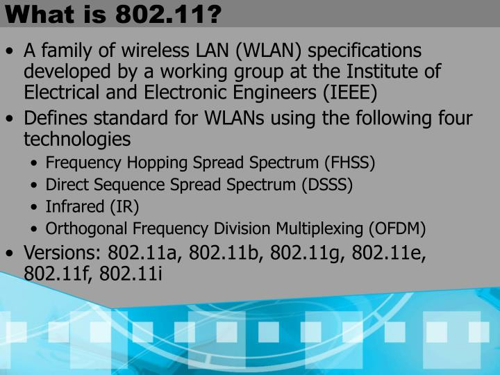 What is 802.11?