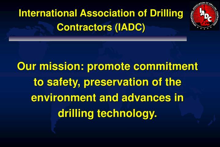 International Association of Drilling Contractors (IADC)