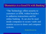 biometrics is a good fit with banking