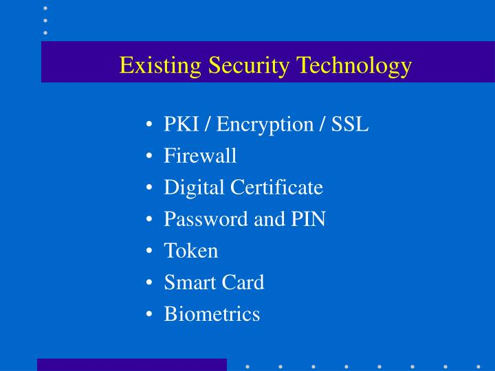 Existing Security Technology