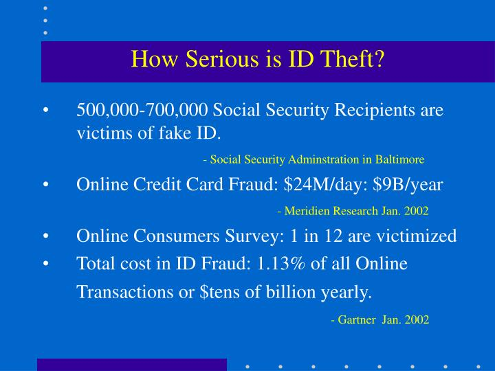 How Serious is ID Theft?