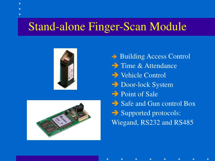 Stand-alone Finger-Scan Module