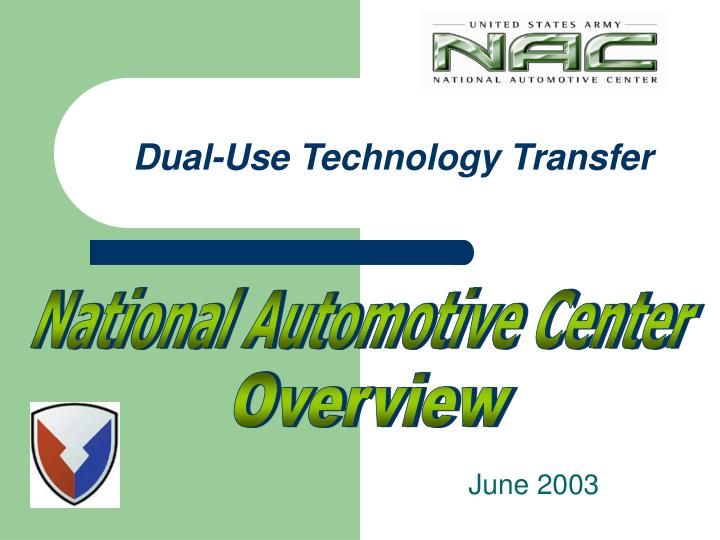 Dual use technology transfer