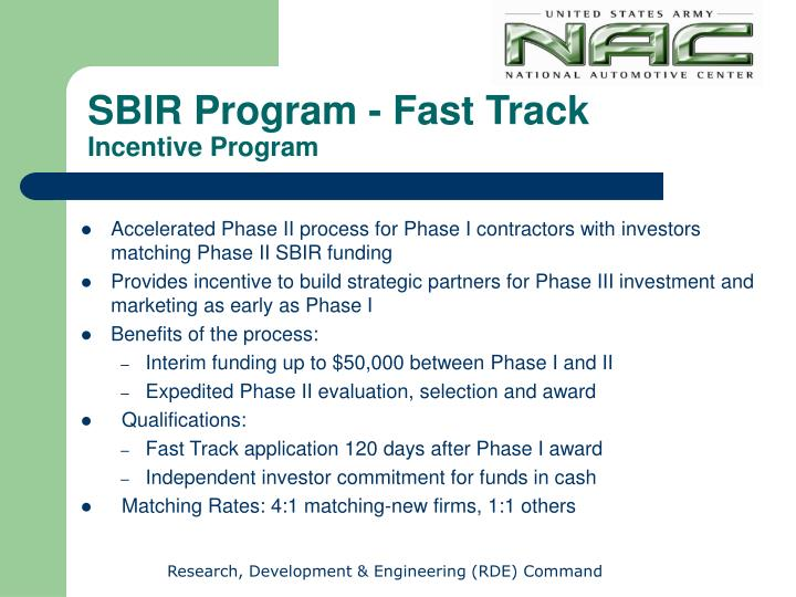 Accelerated Phase II process for Phase I contractors with investors matching Phase II SBIR funding