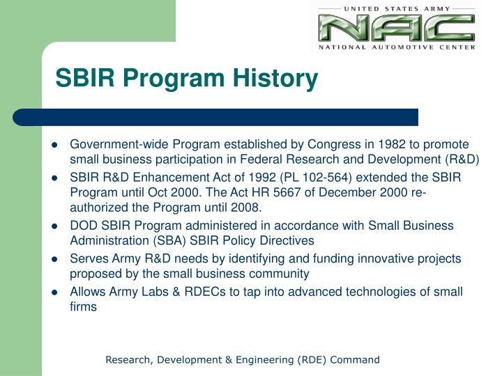 Government-wide Program established by Congress in 1982 to promote small business participation in Federal Research and Development (R&D)