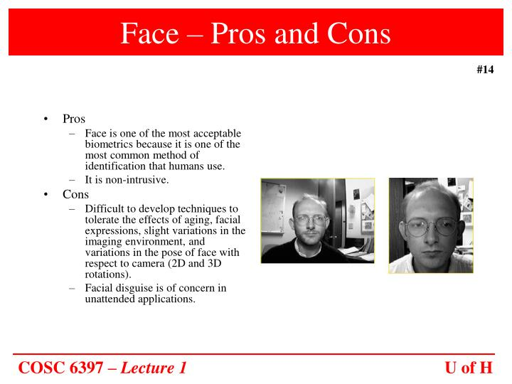 Face – Pros and Cons