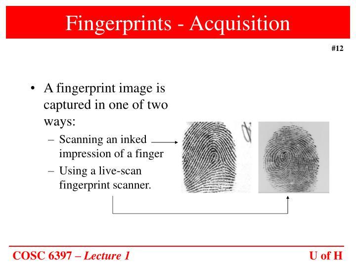 Fingerprints - Acquisition