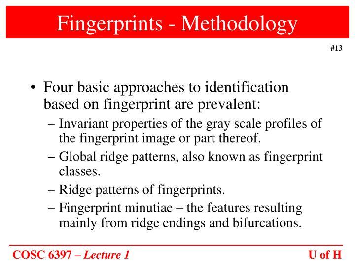 Fingerprints - Methodology
