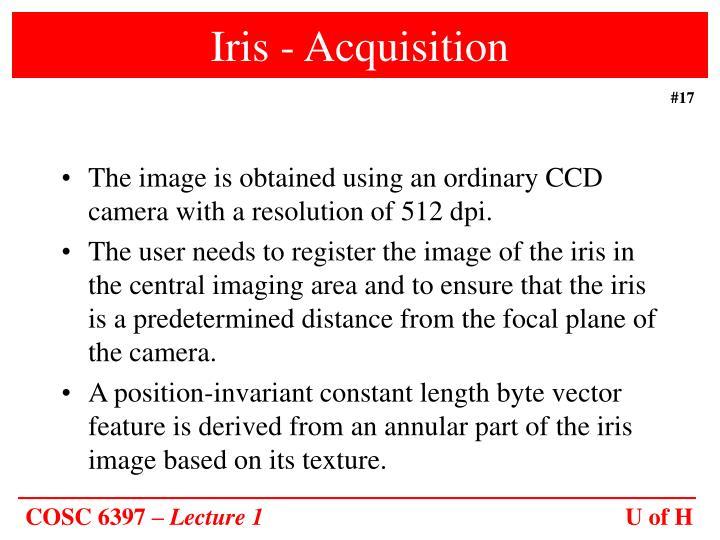 Iris - Acquisition